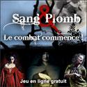 Sang & Plomb : jeu en ligne gratuit